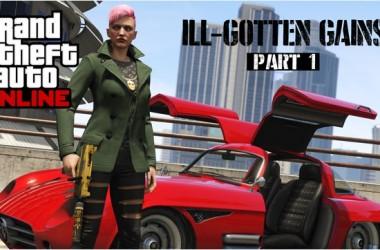 Ill-Gotten-Gains-Part-1